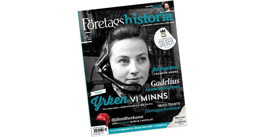 Företagshistoria nr 4, 2015. Årets sista nummer.