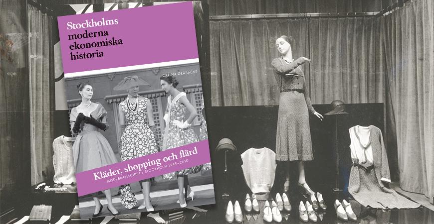 Stockholms modehistoria och Bergslagens vapenindustri