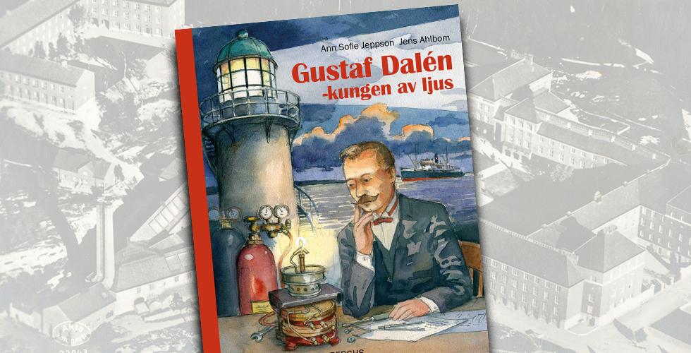 Tips! Första barnboken om Gustaf Dalén